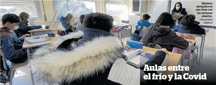 AULAS ENTRE EL FRÍO Y LA COVID